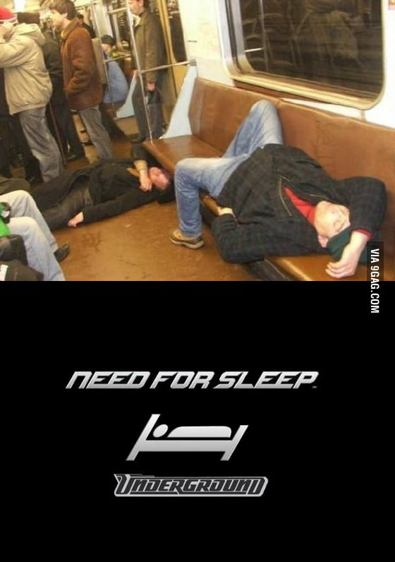 Need for Sleep Underground