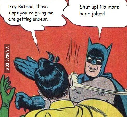 I feel the same way as Batman.. but with parents.