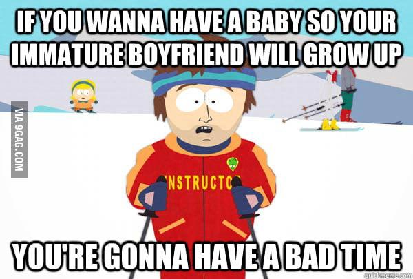 Baby won't help