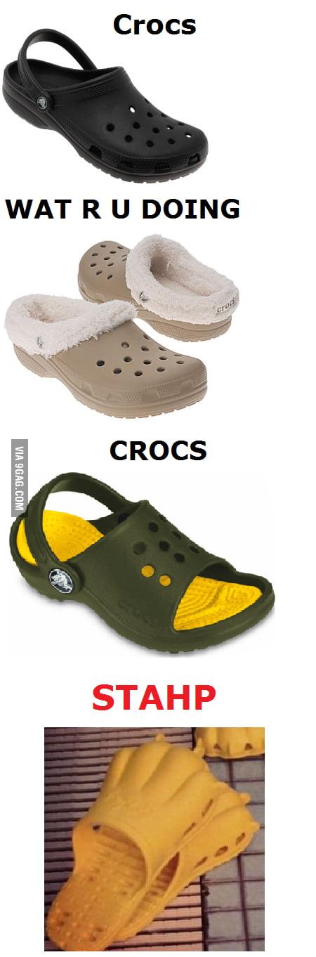 Crocs, WHY!?!