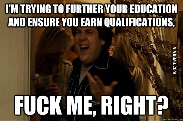 How it feels being a teacher in a class of sh*thead kids.