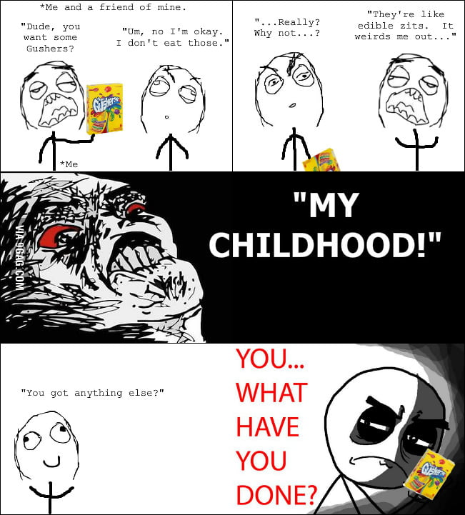 I Grew Up Eating Gushers