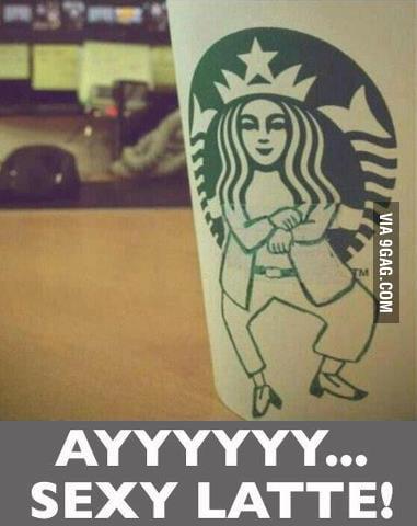 Heeeyyy sexy latte!!