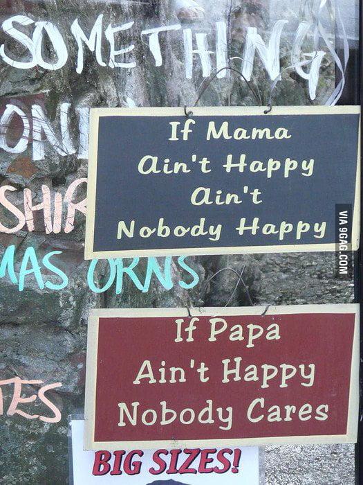 If Papa ain't happy