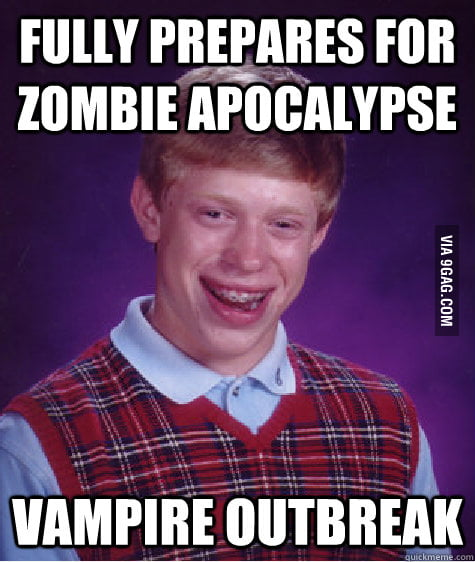 Bad Luck Brian can't catch a break.