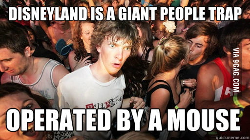 Disneyland is a giant people trap!