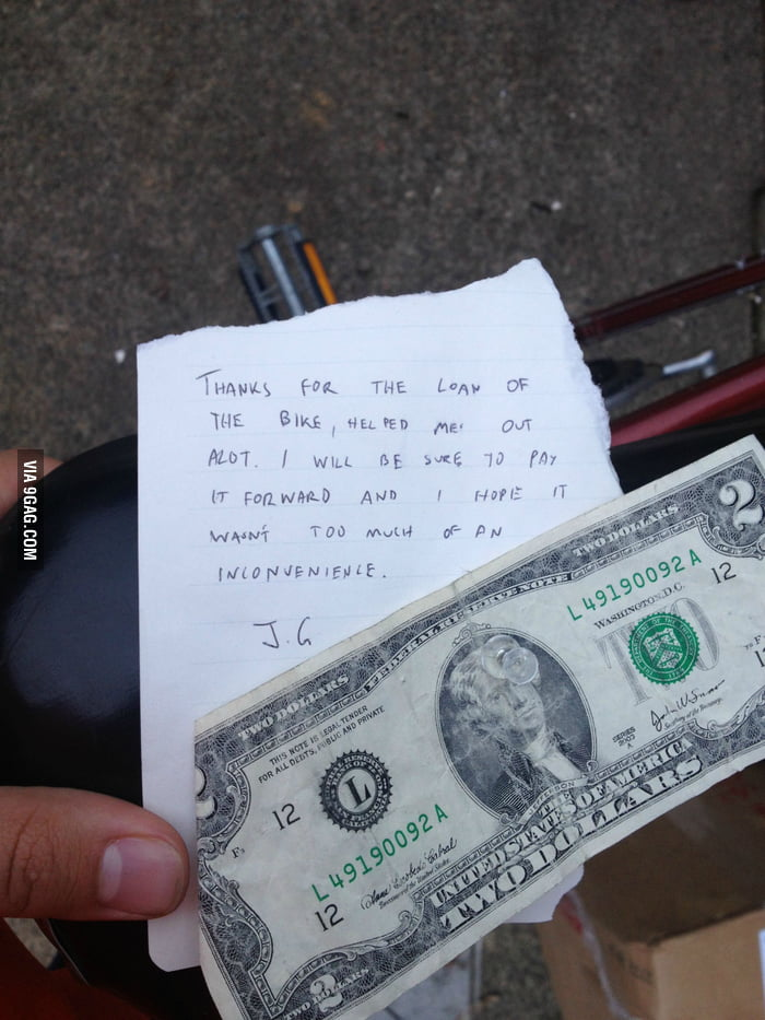 My bike was stolen, it appeared again with this note.