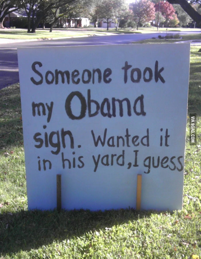 Someone took my Obama sign.