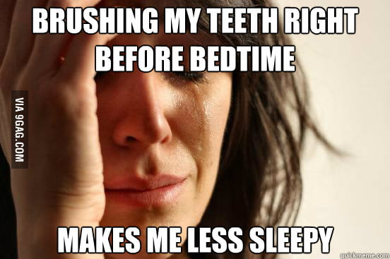 My biggest problem every night.