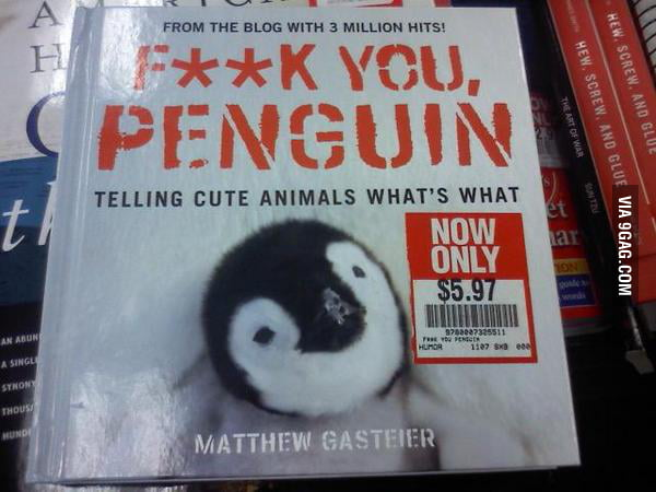 Gotta buy this book for my niece: F**k You, Penguin.