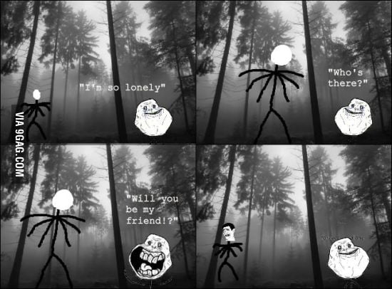 Forever alone meets slenderman.