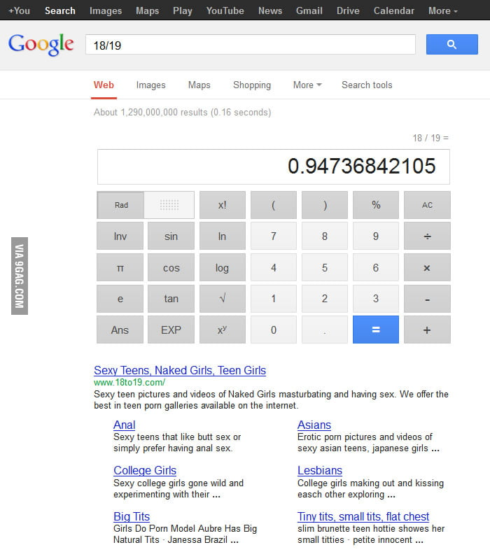 Damn it, Google! I was just trying to do some maths.