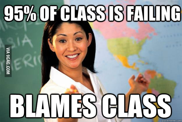 I think we've all had one of these teachers.