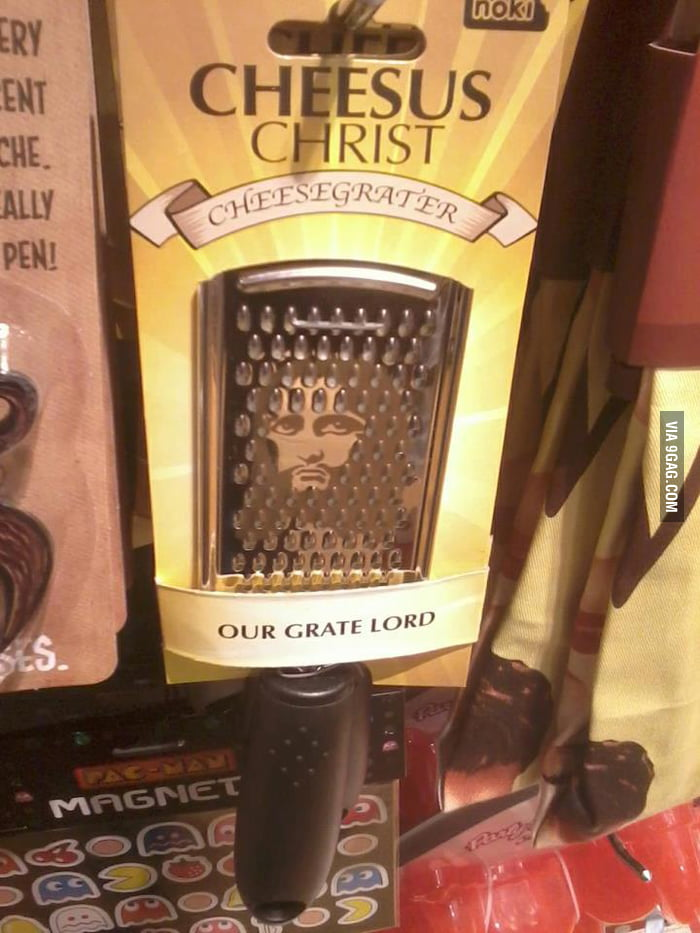 Cheesus Christ! Our Grate Lord!
