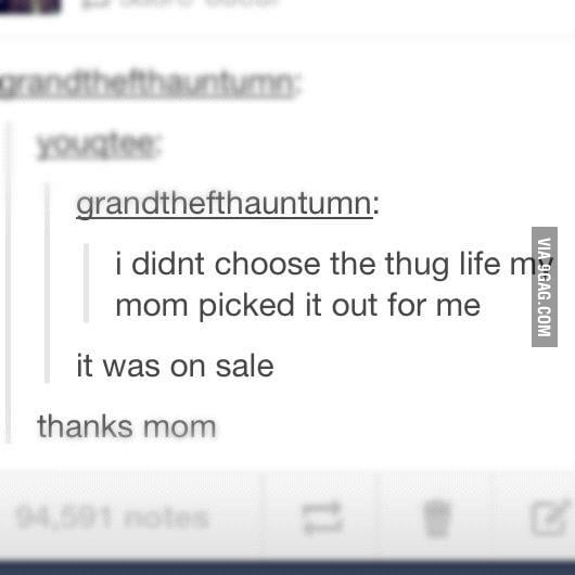 Thanks mom.