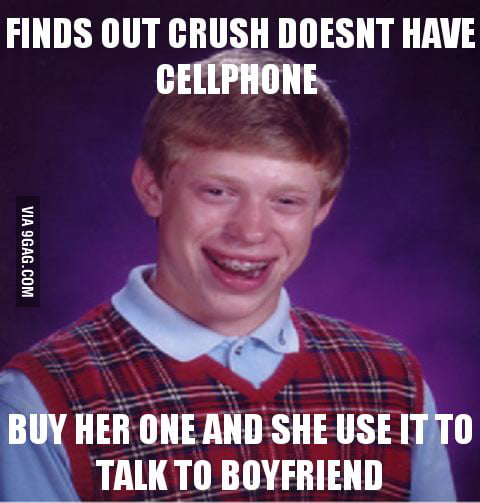 Bad luck brian strikes again and fail