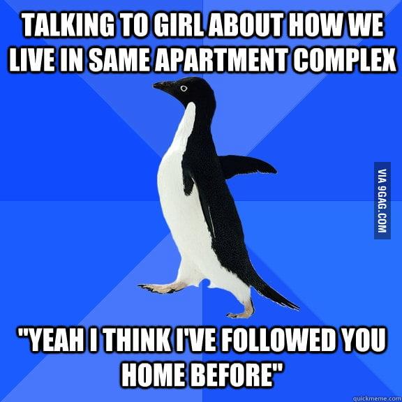 I sound like a creep.