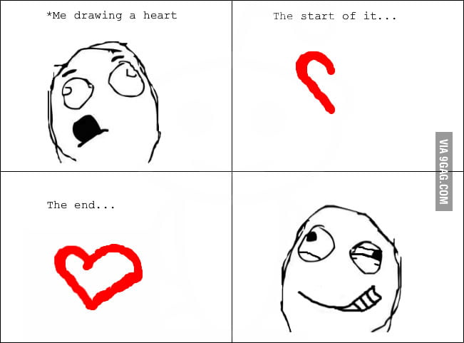 Every time when I draw a heart.