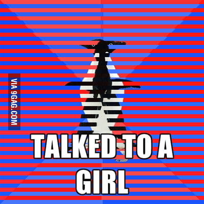 Talked to a girl.
