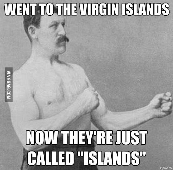 Overly Manly Man on vacation
