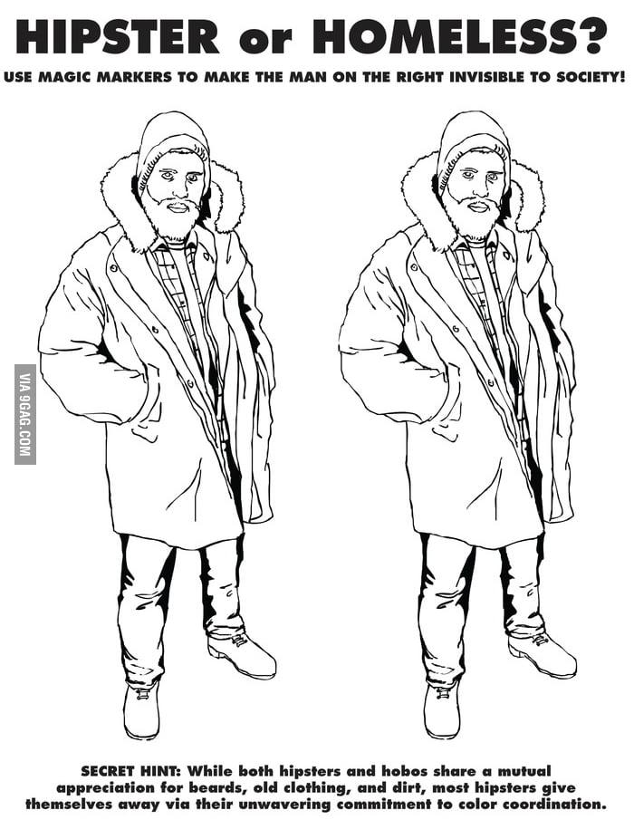 Hipster or Homeless?