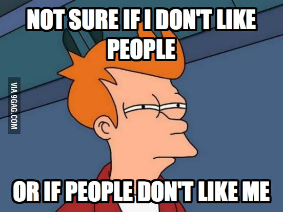 As a socially awkward person, I wonder this constantly.
