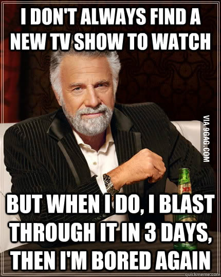 How I watch TV shows.