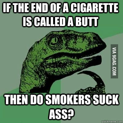 As a smoker, I found this to be profound.