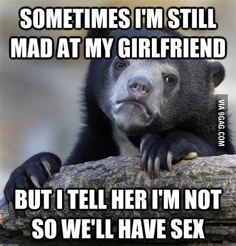 I will never let my girlfriend know this.