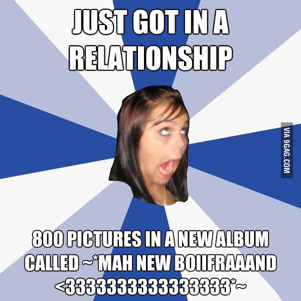 Annoying Facebook Girl just got in a relationship.