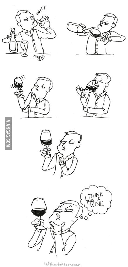 How I taste wine.