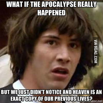 Apocalypse, why not?