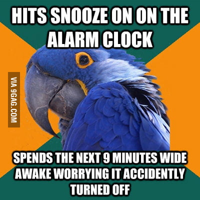 "Hitting the ""snooze on"" on the alarm clock."