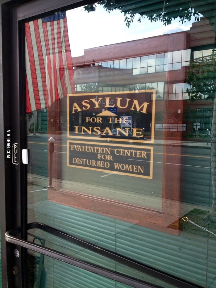 Asylum for the Insane.