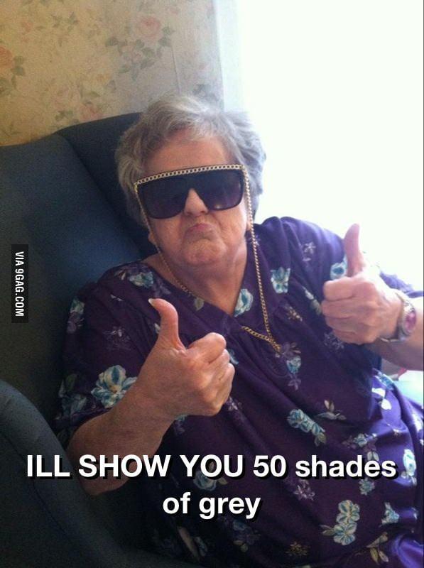 Gangsta Gramma is all 50 shades