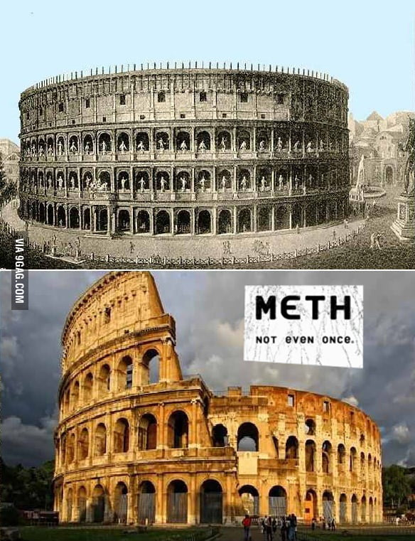 Meth, Not Even Once.