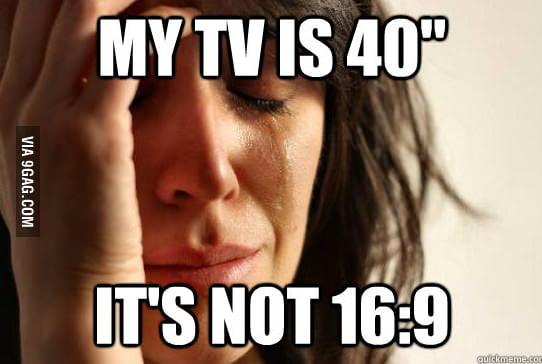 First World Widescreen TV Problems