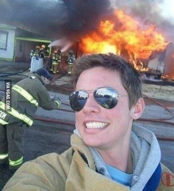 If my school ever catches on fire, I'll be there like...