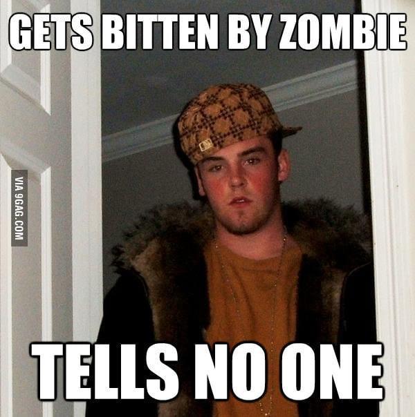 Scumbag Steve in zombie apocalypse.