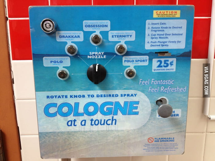 """Cologne at a touch"". Found in a truck stop restroom."