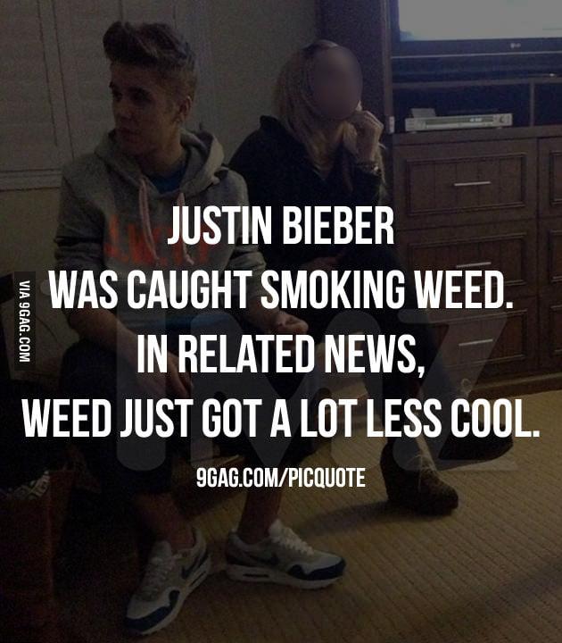 Justin Bieber was caught smoking weed...