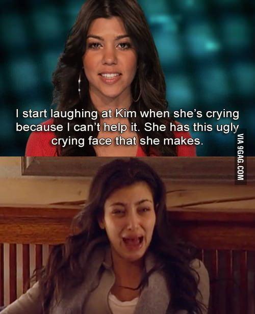 When Kim Kardashian cries.