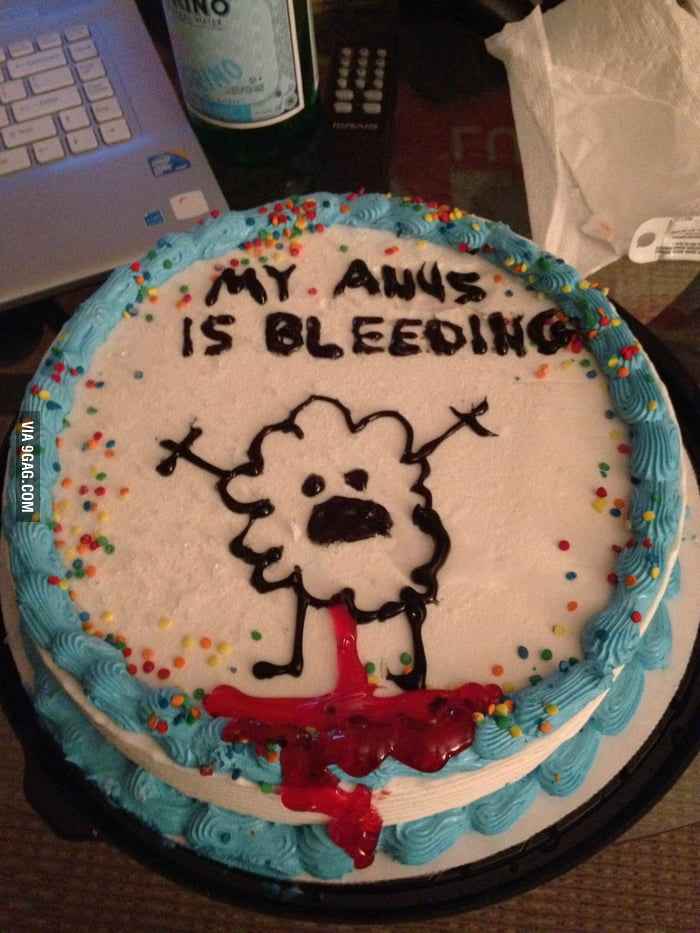 Got this cake after an anal fissure.
