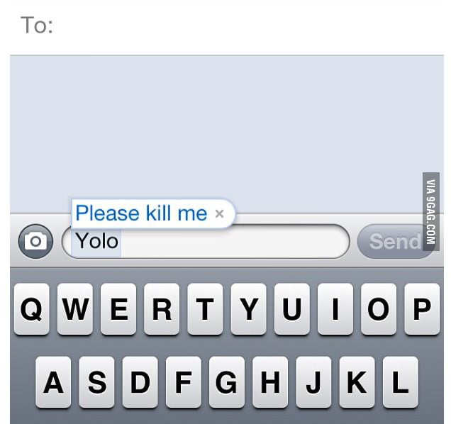My gf uses YOLO, so I made a shortcut for her on her phone.