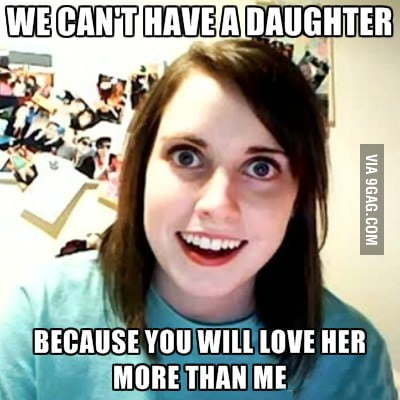 My girlfriend actually said this to me...
