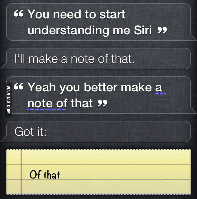 Siri being a sarcastic b*tch.