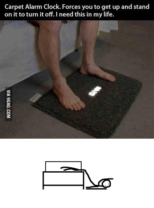 If I have this carpet alarm clock, this is what I will do.