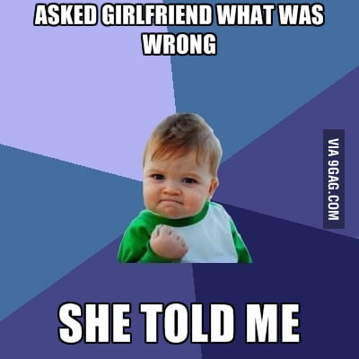 Girlfriend problems.