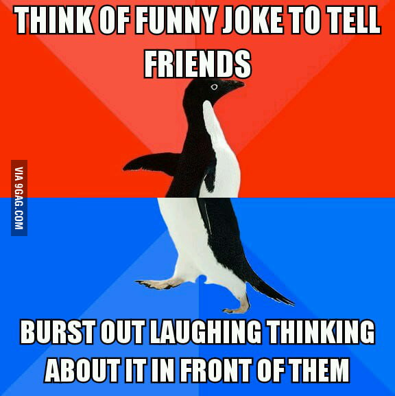 My friends think I'm crazy.