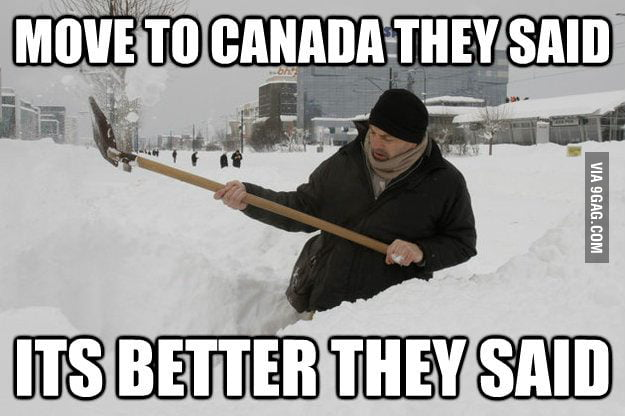 Winter in Canada sucks.